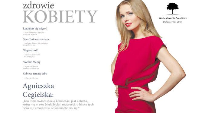 Być zdrową i szczęśliwą kobietą jak Agnieszka Cegielska